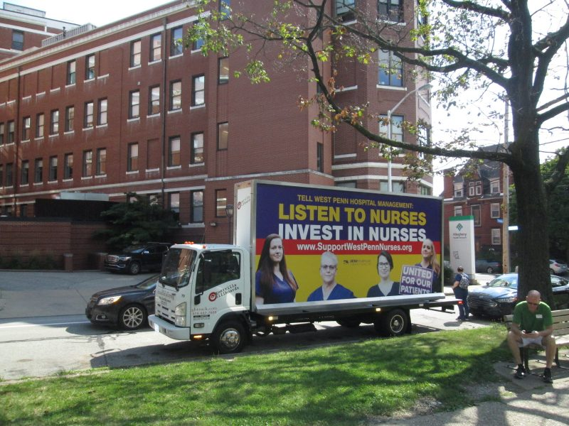 West Penn Nurses billboard truck stopped at West Penn Hospital in Pittsburgh